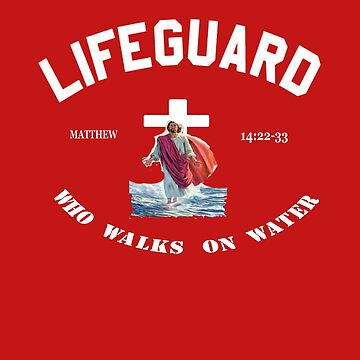 LIFEGUARD - WHO WALKS ON WATER (JESUS) by Tim-Forder