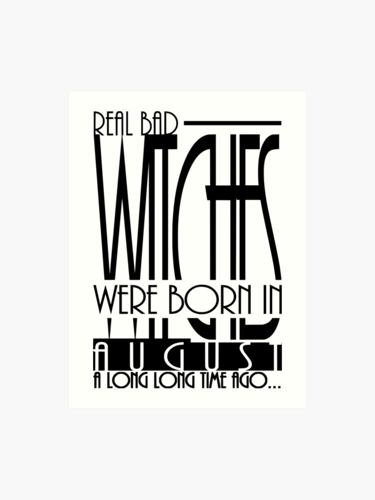 Birthday quotes gift for Witch born in August month | Art Print