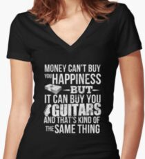 Money CAN Buy Happiness - Guitars! Women's Fitted V-Neck T-Shirt