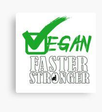 vegan fast stronger Canvas Print