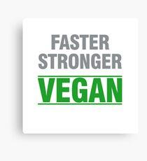 stronger faster vegan Canvas Print