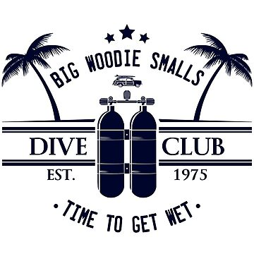 Big Woodie Smalls Dive Club by AngryMongo