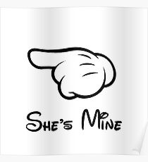 """She's Mine (Matches with """"He's Mine"""") Poster"""