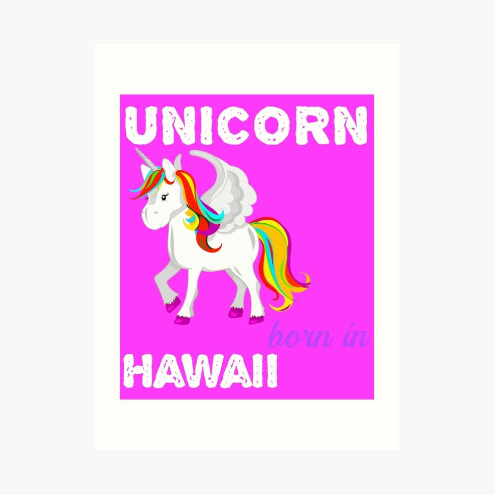 Einhorn in Hawaii geboren Kunstdruck