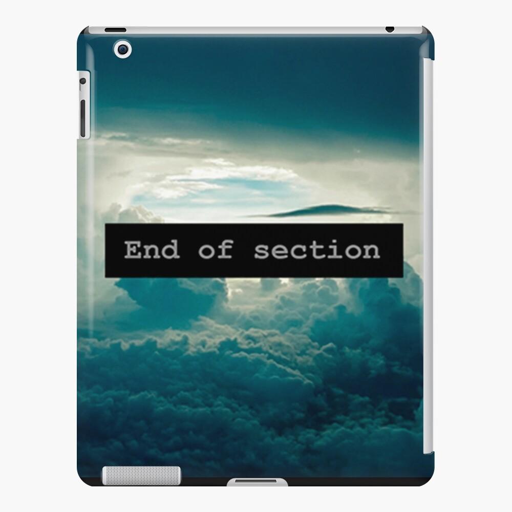 End of Section Funda y vinilo para iPad