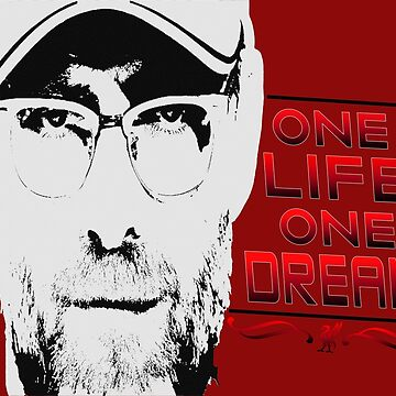 One Life One Dream - Klopp by GoldyMaster07
