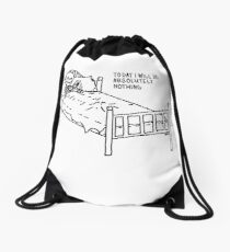 Today I Will Do Absolutely Nothing Drawstring Bag