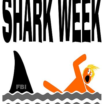 Shark Week Trump T-shirt by EthosWear