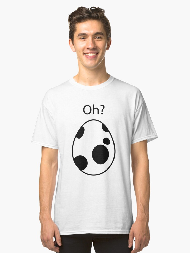 Black Pokemon Egg Hatching Oh?  Classic T-Shirt Front