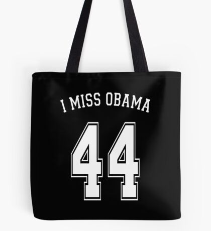 I Miss Obama 44 Tote Bag