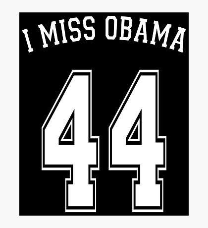I Miss Obama 44 Photographic Print