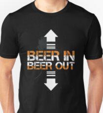 Beer In Beer Out Funny Beer Lover Design Unisex T-Shirt