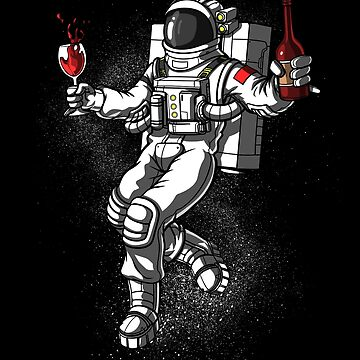 Space Astronaut Drinking Wine Cosmic Universe by underheaven