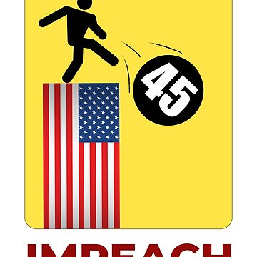 Impeach Trump by IncurableArtist