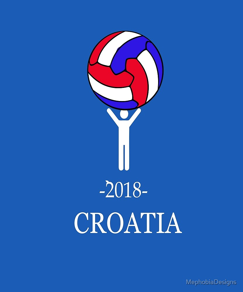 Unique Soccer World Football Croatia 2018 Cup  by MephobiaDesigns