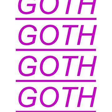 GOTH AND PROUD by RADGEGEAR2K92