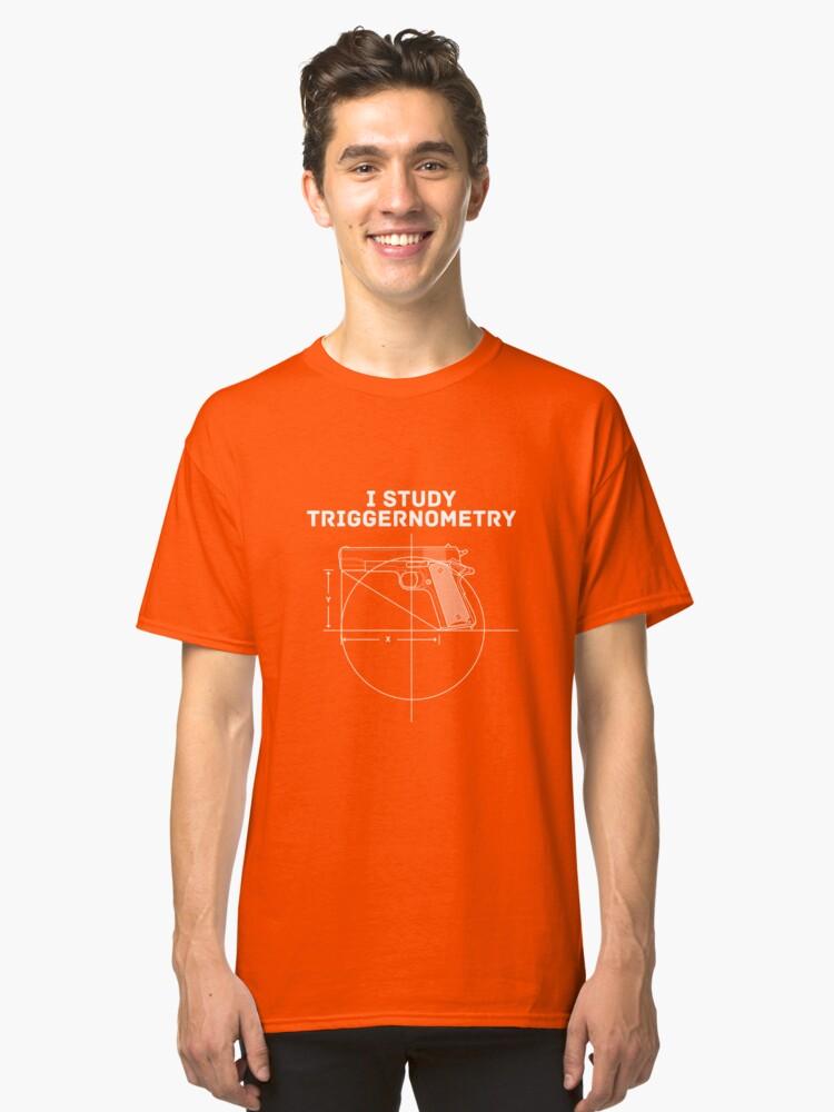 I STUDY TRIGGERNOMETRY Classic T-Shirt Front