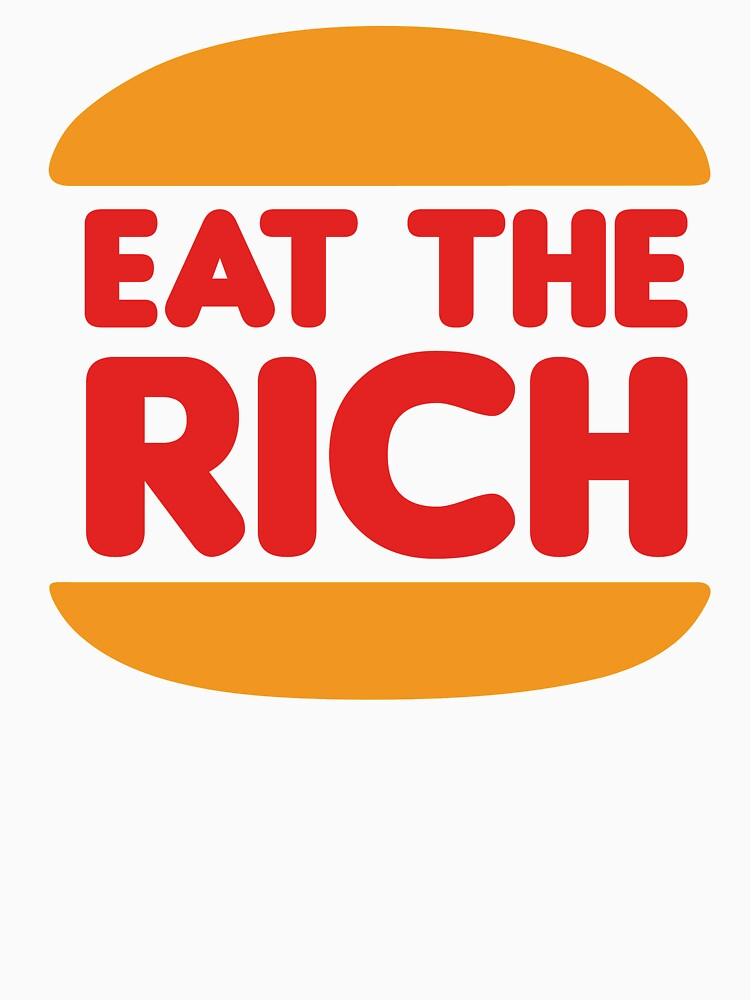 Eat The Rich - Anarchist Burger by SQWEAR