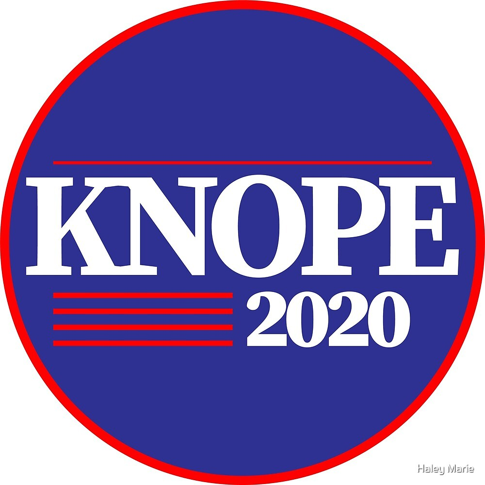 Knope 2020 by Haley Marie