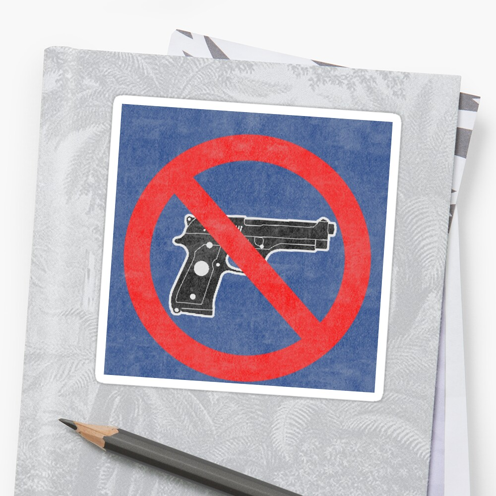 Just Say No to Guns Sticker Pistol Textured blue by Oldskool0482