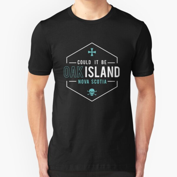 Could It Be Oak Island NS Skull and Cross Gift T-Shirt - White Slim Fit T-Shirt