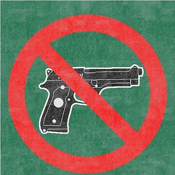 Just Say No to Guns Sticker Pistol Textured Green by Oldskool0482