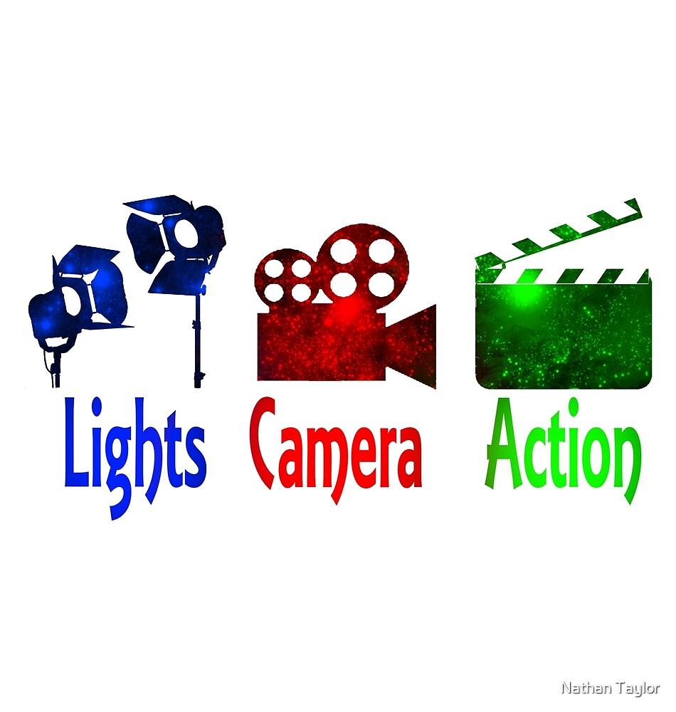 Lights Camera Action by Nathan Taylor