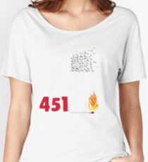 Fahrenheit 451, burning words Women's Relaxed Fit T-Shirt