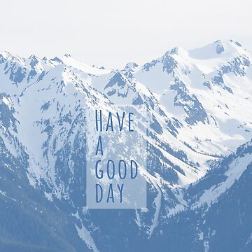 Have a good day by roosmarijn98