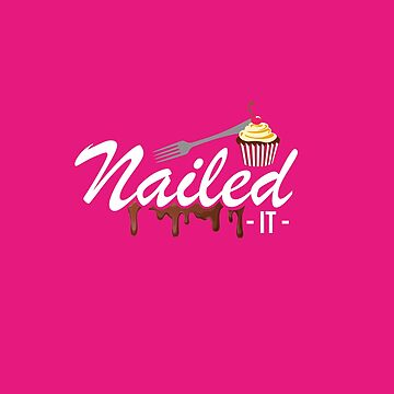 Nailed It 2018 by calixel