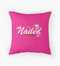 Nailed It 2018 Throw Pillow