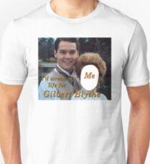 I'd Wreck My Life for Gilbert Blythe Unisex T-Shirt