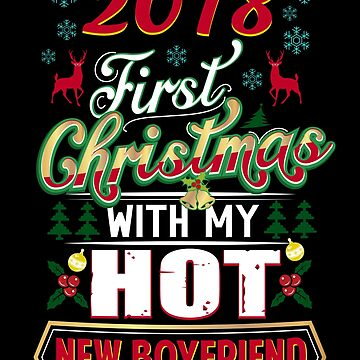 First Christmas With Hot New Boyfriend 2018 Matching Couple by JapaneseInkArt