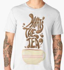 What's the Tea? Men's Premium T-Shirt