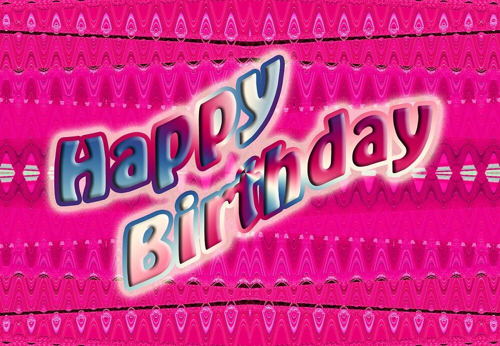 """Pink Happy Birthday"" By Donna Grayson"
