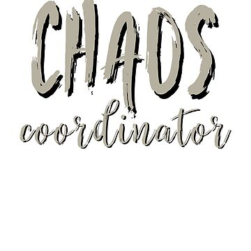 Chaos coordinator, mom shirt, mom, dad, mom life, parents by HEJAshirts
