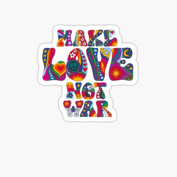 Psychedelic Love Not War Sticker