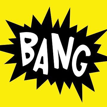 Bang! by INFIDEL