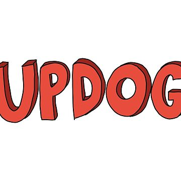 What's updog? by MOREDANKMEMES