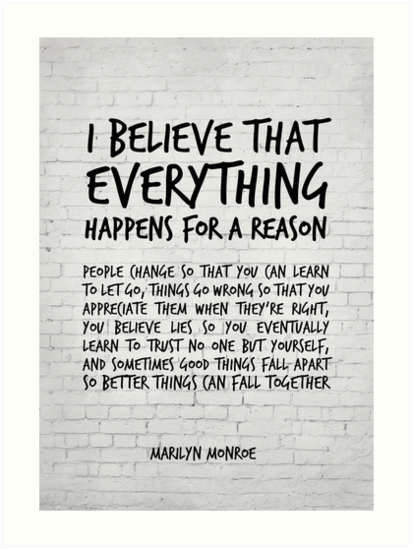 I Believe Everything Happens For A Reason Marilyn Monroe Quote