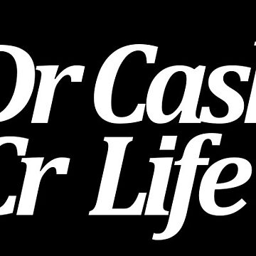 Funny Accounting - Dr Cash Cr Life (WhiteTextSticker) by xJLe