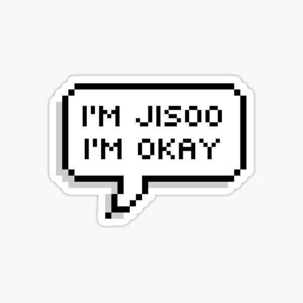 Soy Jisoo; estoy bien Pegatina
