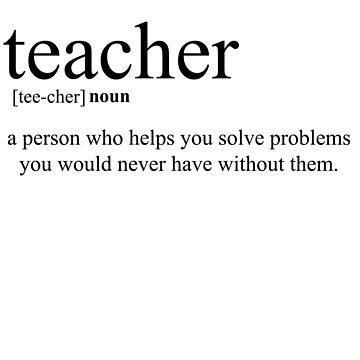 Teacher definition by saintofK