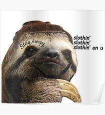 slothin' on u / post malone Poster
