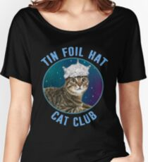 Tin Foil Hat Cat Club Conspiracy Theory Kitty Space Funny Women's Relaxed Fit T-Shirt