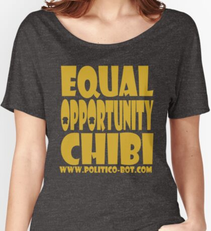 POLITICO'BOT: Equal Opportunity Chibi Women's Relaxed Fit T-Shirt