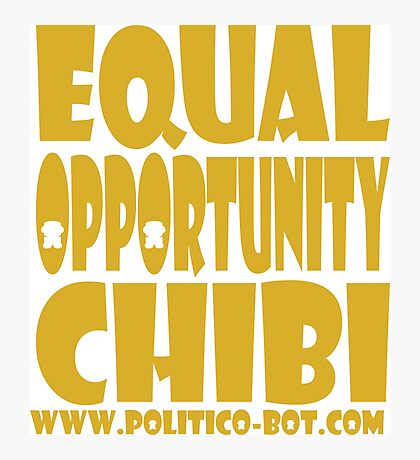 POLITICO'BOT: Equal Opportunity Chibi Photographic Print