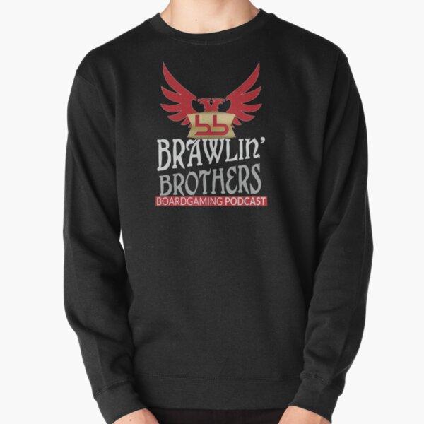 Brawling Brothers Design 1 Pullover Sweatshirt