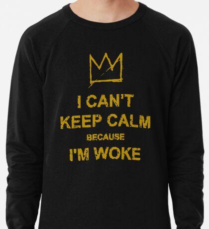 I Can't Keep Calm Lightweight Sweatshirt