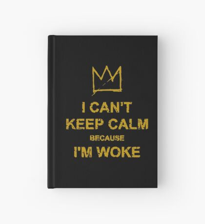 I Can't Keep Calm Hardcover Journal